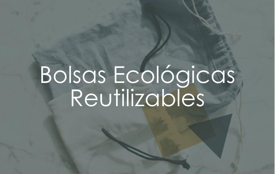 bolsas-ecologicas-reutilizables