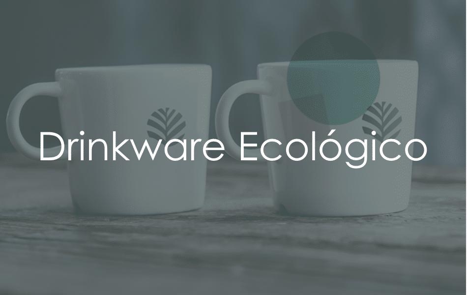 drinkware-ecologico